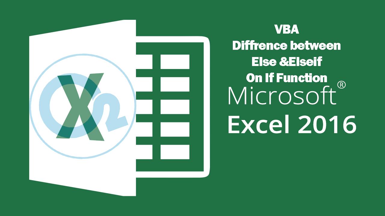 تفاوت استفاده از Else و Elseif در VBA اکسل